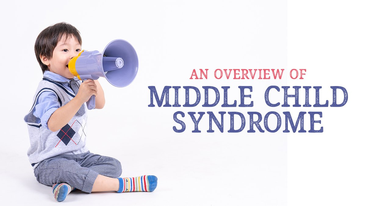 An Overview of Middle Child Syndrome