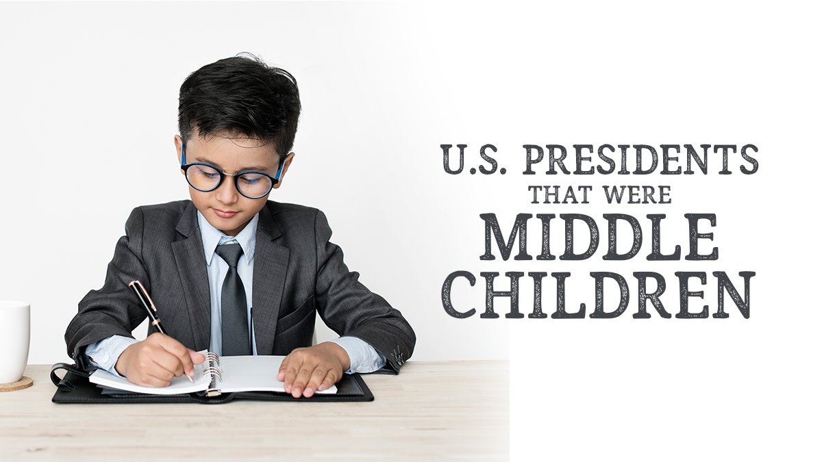 U.S. Presidents that Were Middle Children